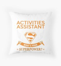 ACTIVITIES ASSISTANT Throw Pillow