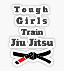 Tough Girls Train Jiu Jitsu Sticker