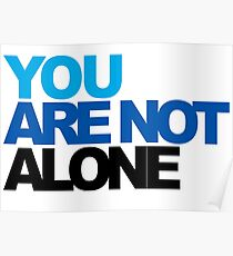 You Are Not Alone - Dear Evan Hansen Poster