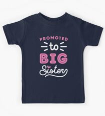 Big Sister Shirt Promoted To Big Sister Quote Baby Toddler Infants and Adult Sizes Kids Tee
