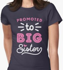 Big Sister Shirt Promoted To Big Sister Quote Baby Toddler Infants and Adult Sizes T-Shirt