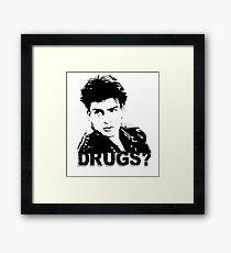 Drugs? Framed Print