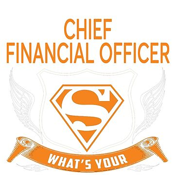 CHIEF FINANCIAL OFFICER by Jordynthanhs