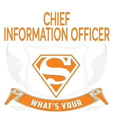 CHIEF INFORMATION OFFICER by Jordynthanhs