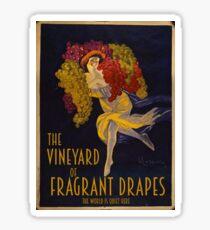 Visit the Vineyard of Fragrant Drapes! Sticker
