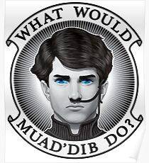 What Would Muad'Dib Do? Poster