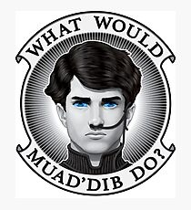 What Would Muad'Dib Do? Photographic Print