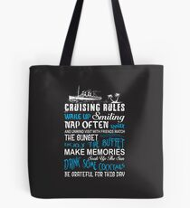 Cruising Rules T Shirt Tote Bag