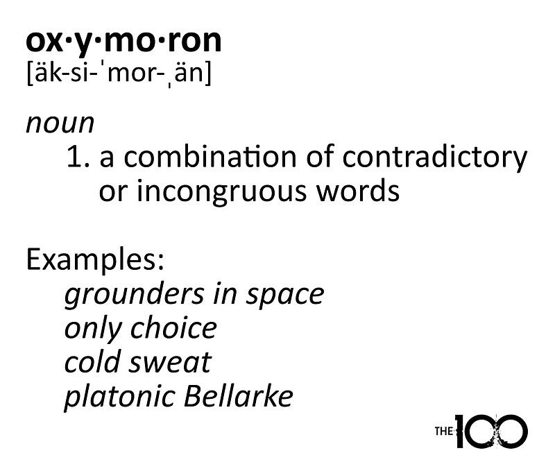 Oxymoron Examples The 100 By Dcjeff Redbubble