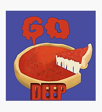 Go Deep Dish Photographic Print