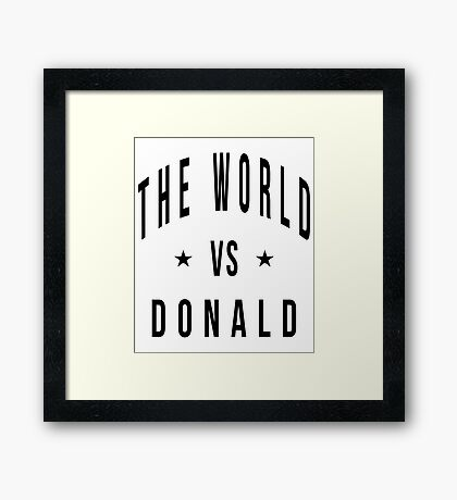 The world vs donald Framed Print