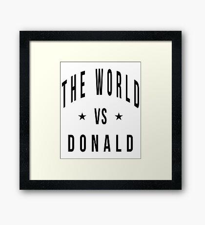 The world vs donald Framed Print