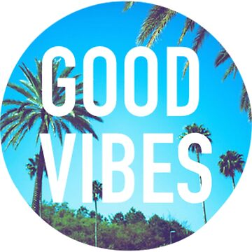 Good Vibes by pabloqsd