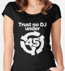 Trust No Dj Under 45 T-shirts Women's Fitted Scoop T-Shirt