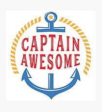Captain Awesome Funny Nautical Photographic Print