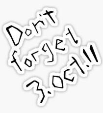 Don't Forget 3rd October 11 Fullmetal Alchemist Sticker