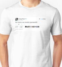 Young Thug No Homo We Smokin Tweet Unisex T-Shirt