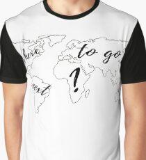 Where to go next? Graphic T-Shirt