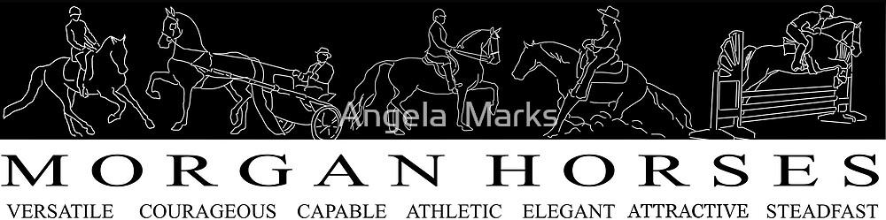 Morgan Horses Described by Angela  Marks