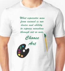 Choose Art T-Shirt
