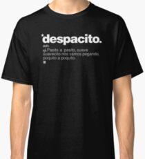 Despacito Classic T-Shirt