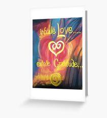 Inhale Love Greeting Card