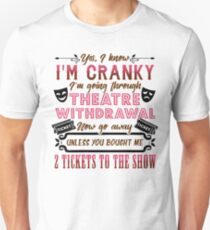 Theatre Withdrawal Unisex T-Shirt