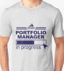 PORTFOLIO MANAGER Unisex T-Shirt