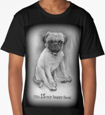 Pug Dog, Humor, This IS My Happy Face, Cute/Ugly Puppy Long T-Shirt