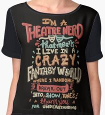 I'm a Theatre Nerd Women's Chiffon Top