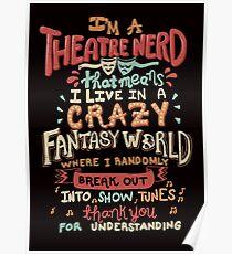 Ich bin ein Theater-Nerd Poster