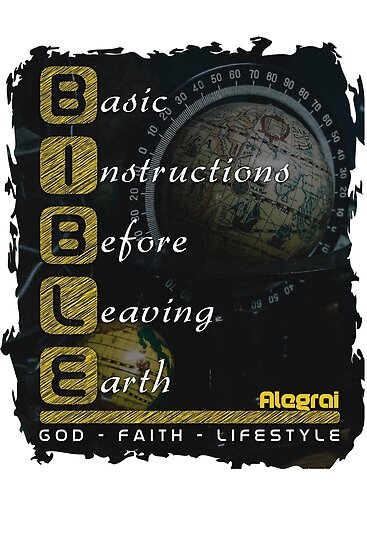 Bible Basic Instructions Before Leaving Earth Posters By Marcus