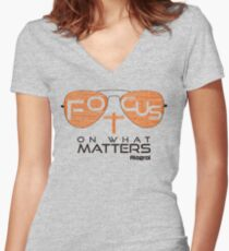 Focus on what matters Women's Fitted V-Neck T-Shirt