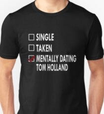 Dating Tom Holland Unisex T-Shirt