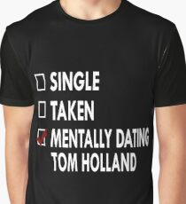 Dating Tom Holland Graphic T-Shirt