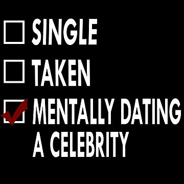 Dating a celebrity by Sasya
