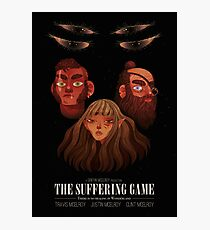The Suffering Game Photographic Print