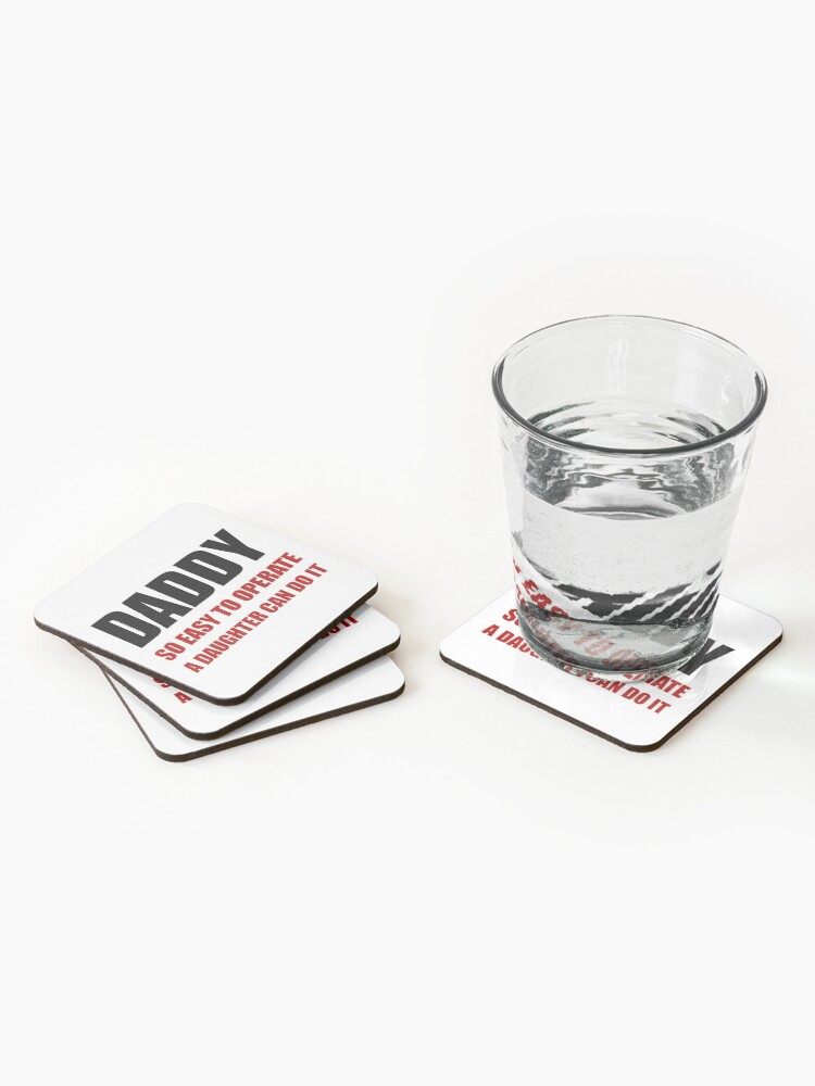 Alternate view of Daddy Easy To Operate Daughter Coasters (Set of 4)