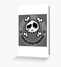 Never Stop Smiling Greeting Card
