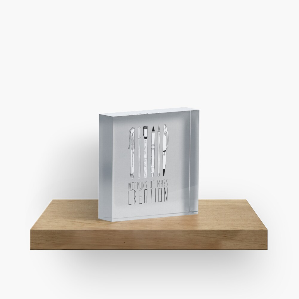 Weapons Of Mass Creation (on grey) Acrylic Block