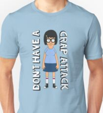 Don't Have A Crap Attack Tina Unisex T-Shirt
