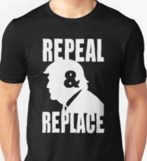 Repeal & Replace T-Shirt