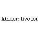 Live Kinder; Live Longer by FeedKindness