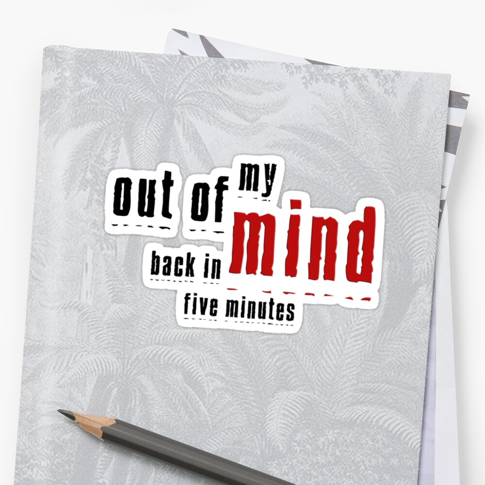 Out of My Mind  by Barb Leopold