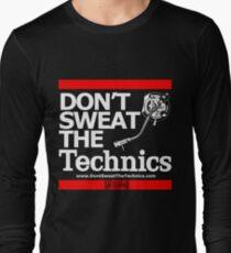 DON'T SWEAT THE TECHNICS T-Shirt