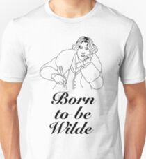 Born to be (Oscar) Wilde T-Shirt