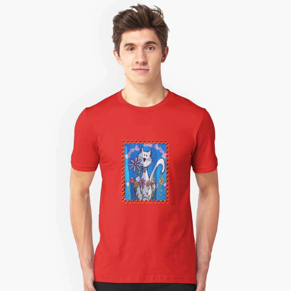 Spring has Sprung Unisex T-Shirt Front