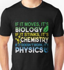 It's Biology It's Chemistry It's Physics T Shirt, T-Shirt