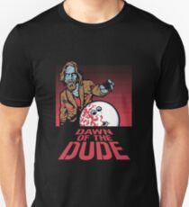 Dawn of the Dude Unisex T-Shirt