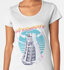 Exterminate Women's Premium T-Shirt